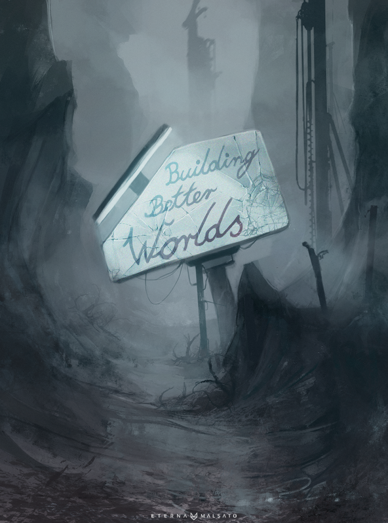 building_better_worlds_by_foxinshadow-d87tt6v