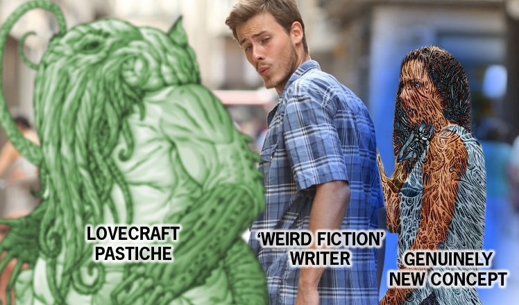 DISTRACTED BOYFRIEND - Lovecraft Pastiche Daj0mN8VMAE0kpW